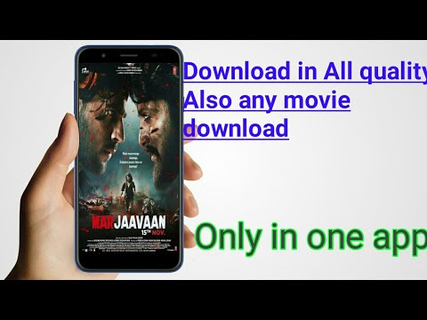 How to download Marjaavaan full movie in hd | Download any movies in hd in only 1 app | free|