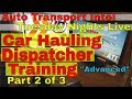 Auto Transport Dispatch Training How To Talk To Auto Transport Brokers
