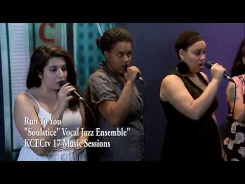 Run To You - KCKCC Vocal Jazz