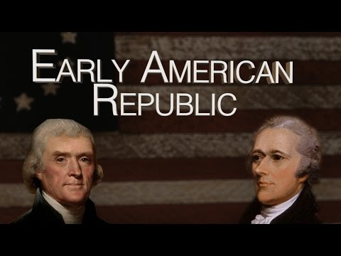 HIST 2111 18 - Early American Republic - Political Parties
