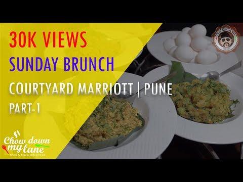 Courtyard Marriot, Hinjawadi, Pune || Sunday Brunch - Part 1 of 2
