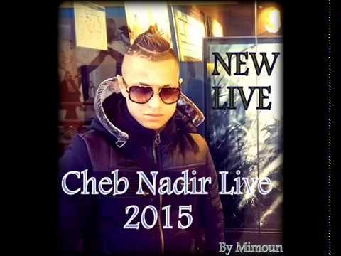 Cheb Nadir Live 2015