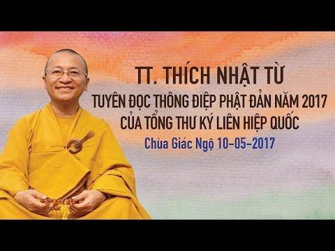 Thông điệp Phật đản 2017 của Tổng Thư ký LHQ - TT. Thích Nhật Từ