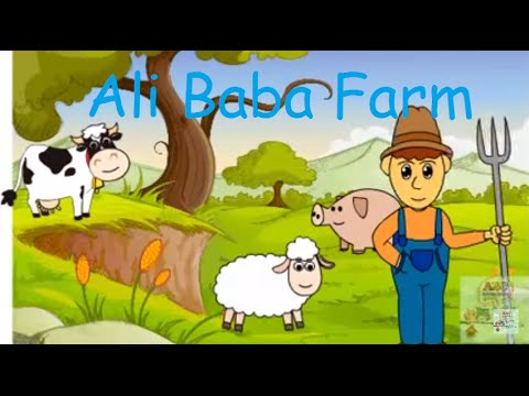 Ali Baba Farm - Kids Song A Nursery Rhymes