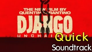 Django Unchained - Quick Soundtrack | Original Soundtrack | Movie