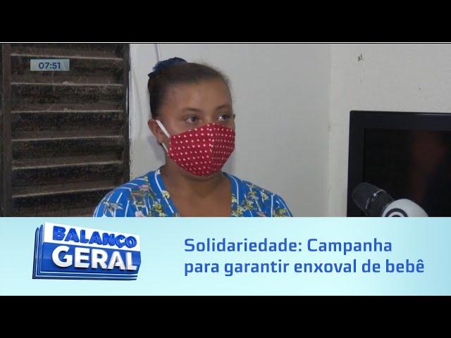 Solidariedade: Campanha para garantir enxoval de bebê mobiliza base comunitária do Osman Loureiro