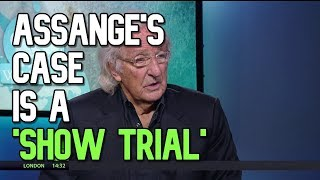Julian Assange's Extradition Case is a SHOW TRIAL - John Pilger
