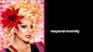 RuPaul Responsitrannity Lyrics
