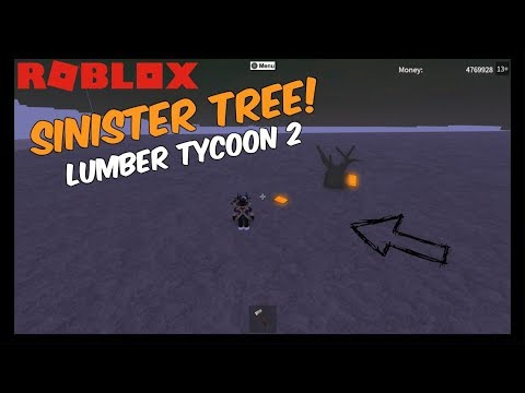 Sinister Wood Location [MY FIRST SINISTER TREE!] Lumber Tycoon 2