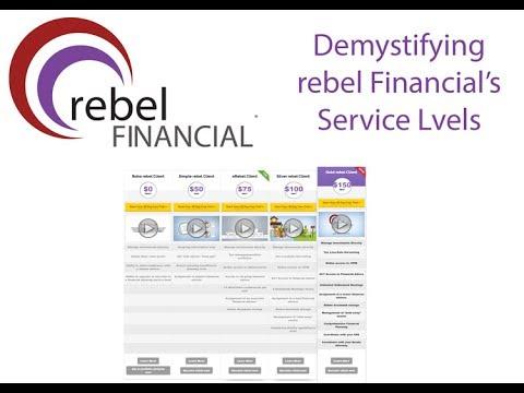 rF LiveBroadcast - Understanding rebel Financial's levels of service