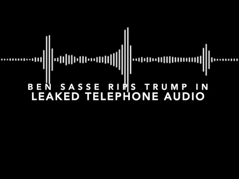 """Ben Sasse Slams Trump in Leaked Telephone Audio """"He mocks Evangelicals"""""""