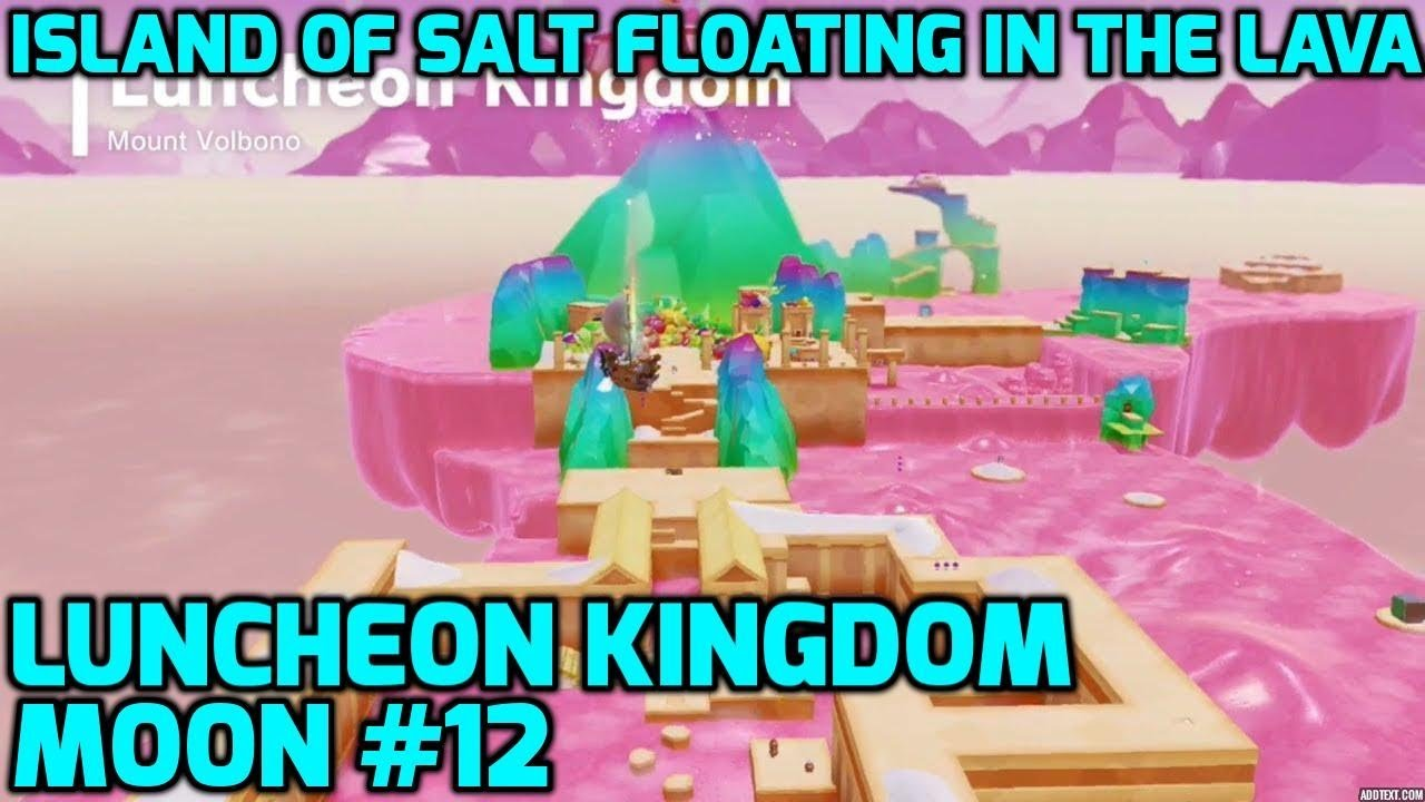 Super Mario Odyssey Luncheon Kingdom Moon 12 Island Of Salt