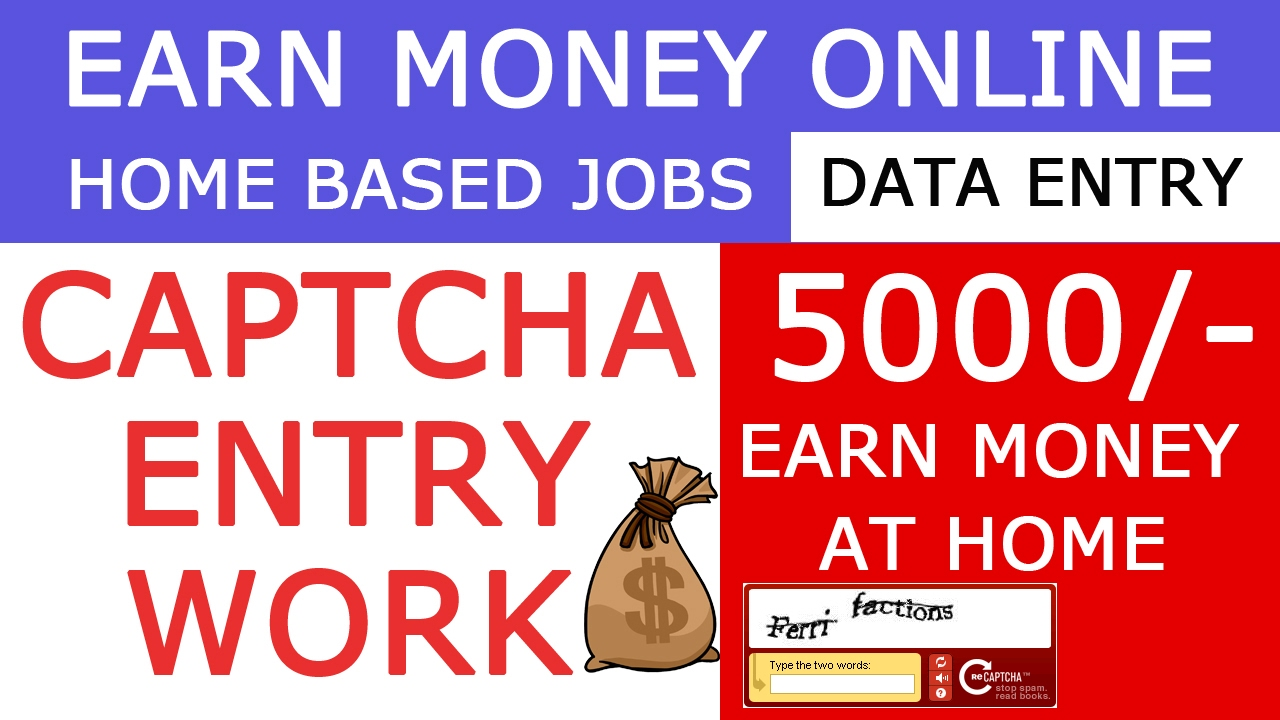 Earn Money Online Daily 5000 -10000/- Just Entering Captchas Without