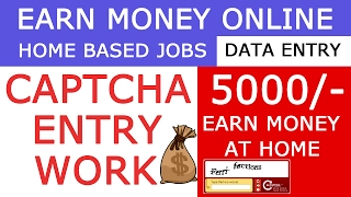 Earn Money Online Daily 5000 -10000/- just Entering Captcha  | Without Investments |