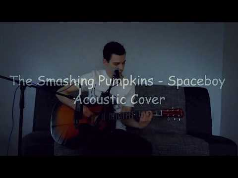 The Smashing Pumpkins - Spaceboy Acoustic Cover