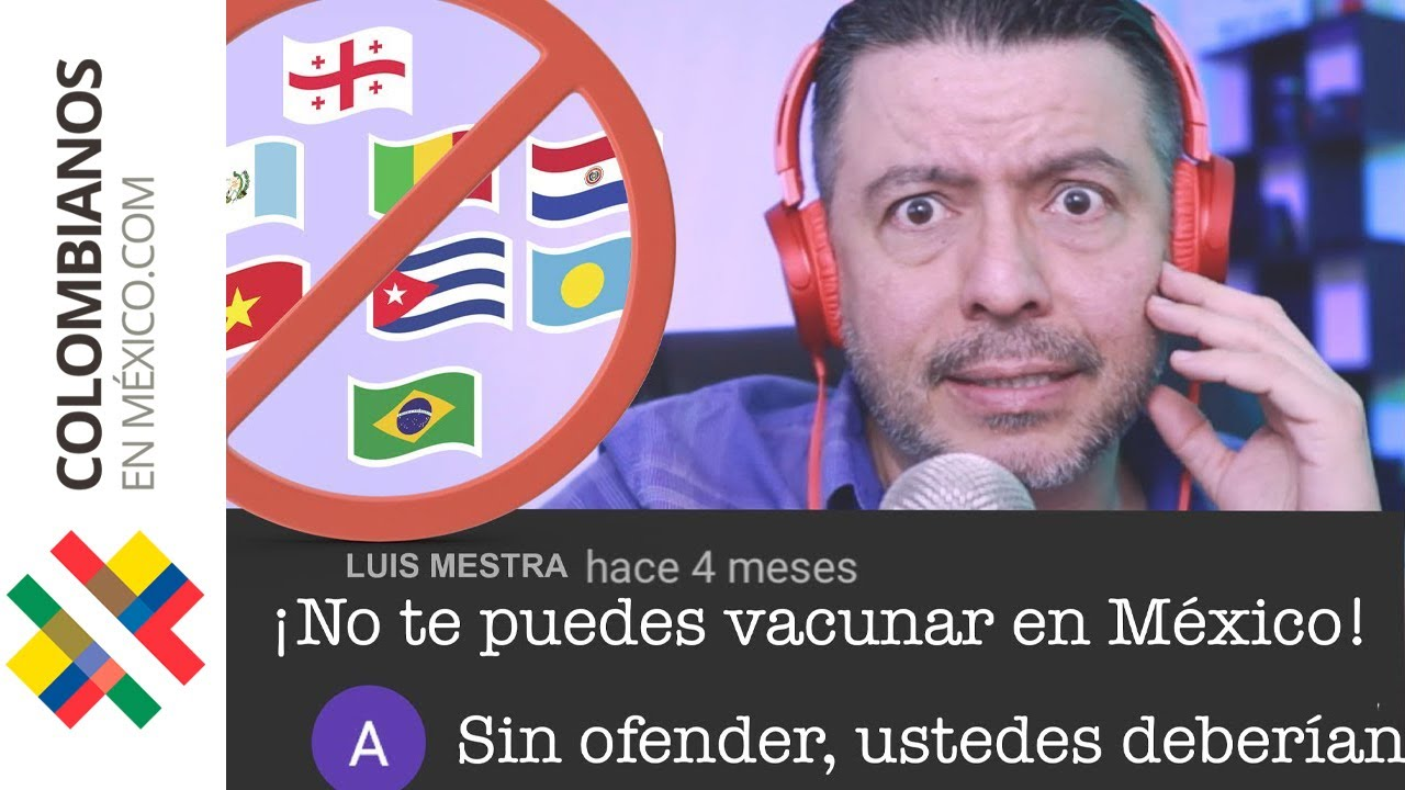 Extranjeros vacunándose en México   Respuestas comentarios   Las Onces