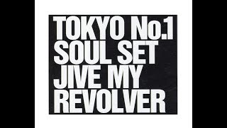 1995年 Produced & Written by TOKYO No.1 SOUL SET Recorded & Mixed b...