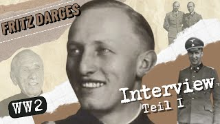 INTERVIEW MIT ADOLF HITLERS ADJUTANTEN - DEM RITTERKREUZTRÄGER FRITZ DARGES - TEIL 1
