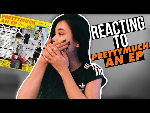 PRETTYMUCH - PRETTYMUCH AN EP [REACTION]