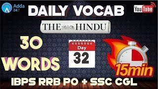 IBPS RRB PO & SSC CGL   Daily Vocabulary Words (D 32)   The Hindu
