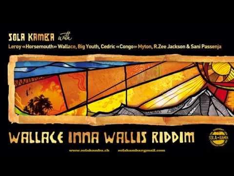"Sola Kamba - Wallace Inna Wallis Riddim feat. Leroy ""Horsemouth"" Wallace - Teaser [2015]"