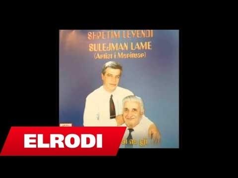 Shpetim Levendi ft.Sulejmna Lame - Hapna hapna deren