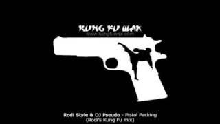 Rodi Style & DJ Pseudo - Pistol Packing (Rodi