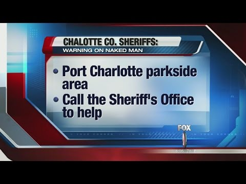 Reports say man is exposing himself in Port Charlotte