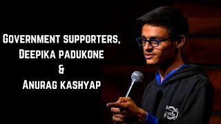 Government Supporters, Deepika Padukone & Anurag Kashyap | Stand-Up Comedy by Mohd Suhel