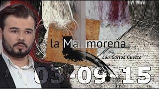La Marimorena 13tv 03-10-15 con Gabriel Rufián de ANC, X. Albiol del PP e Inés  Arrimadas Ciudadanos