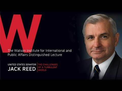 U.S. Sen. Jack Reed Lecture - The Challenges of a Turbulent World