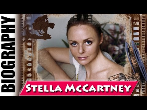 English Fashion Designer Stella McCartney - Biography and Life Story