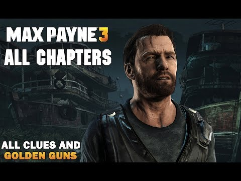 Max Payne 3 All Chapters - Full...