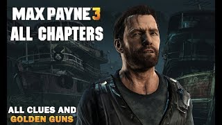 Max Payne 3 All Chapters - Full Walkthrough [All Collectibles] (1080p 60fps)