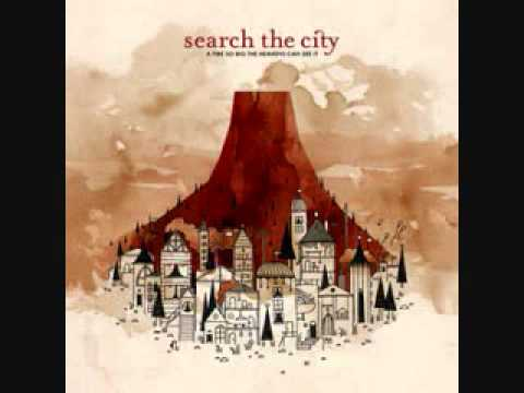 Search the City -Bigger Scars Make Better Stories