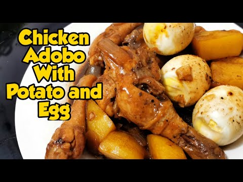 CHICKEN ADOBO WITH POTATO AND EGG