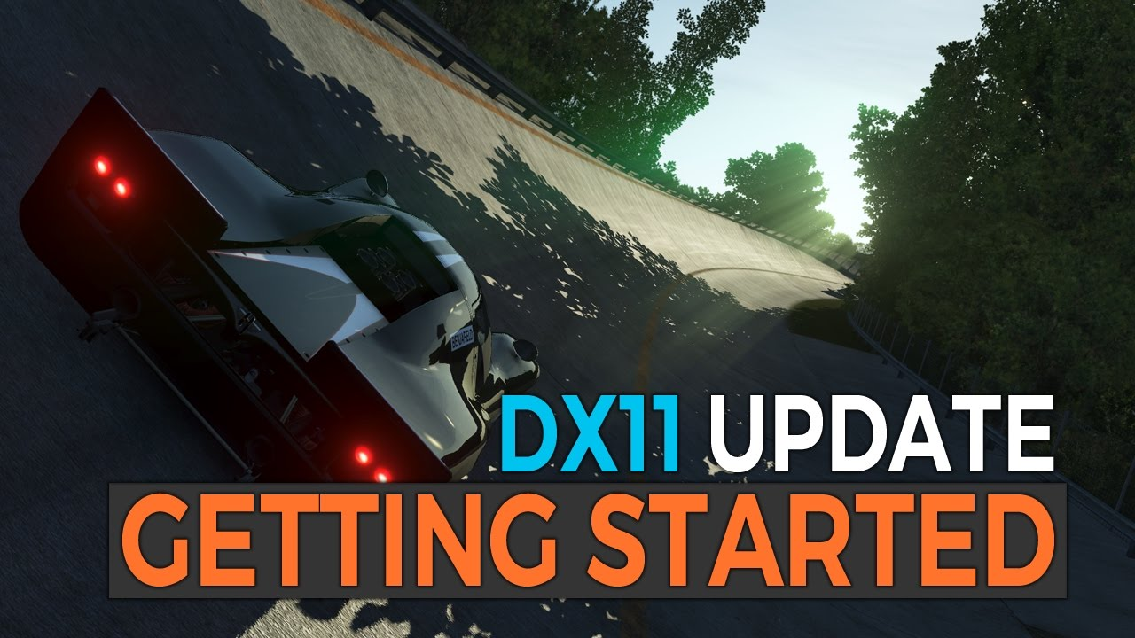 rFactor 2 Getting Started with DirectX 11 - Guide, Options and Settings  Overview - DX11 Update