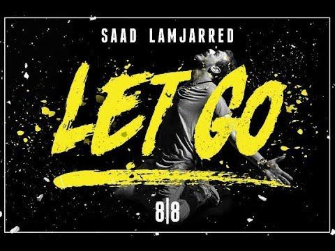 Saad Lamjarred - LET GO ( Official Remix)  MP3 حصريا رابط تحميل الأغنية أسفل الفيديو