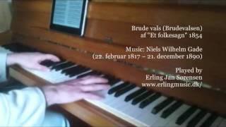 Brude vals (Brudevalsen) Bridal waltz