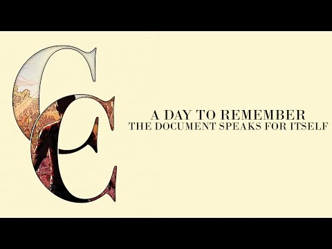 A Day To Remember - The Document Speaks For Itself (Audio)