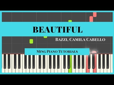 Beautiful - Bazzi ft. Camila Cabello (midi sheets) Ming Piano Tutorials Synthesia