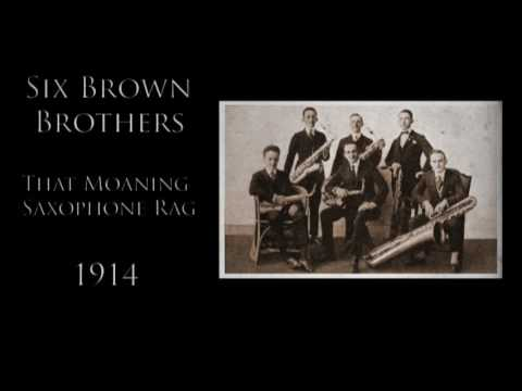Six Brown Brothers  That Moaning Saxophone Rag 1914  Saxophone Music