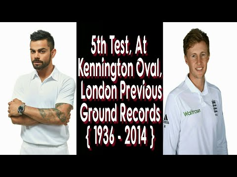 India VS England 5th Test, At Kennington Oval, London Previous Ground Records  { 1936 - 2014 }