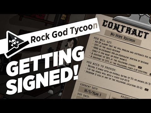 GETTING SIGNED! - ep 2 - Rock God Tycoon Gameplay Let's Play