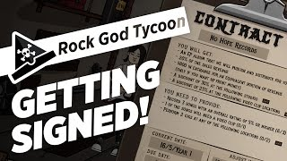 GETTING SIGNED! - ep 2 - Rock God Tycoon Gameplay Let