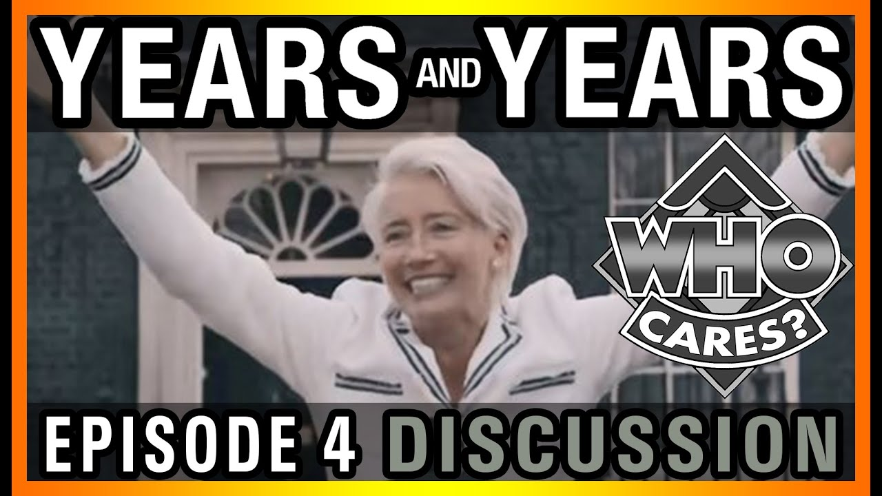 Years and Years | Episode 4 | Discussion & Review