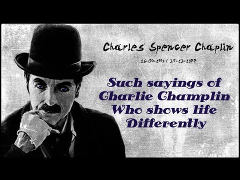 Charlie Chaplin Top Famous Quotes And Thoughts In Hindi चरल चपलन क परसदध कथन