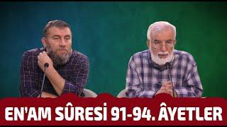 Bizi Dirilten Âyetler: En'am Sûresi 91-94. Âyetlerin Tefsiri