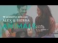 Capture de la vidéo Alex & Sierra - Animals (Acoustic)