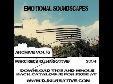 Dj Narrative - Archive Mix 6 - Emotional Soundscapes Mix CD (2004)